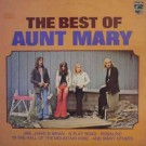 Aunt Mary – The Best Of Aunt Mary thumbnail