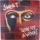 The Sweet ‎– Give Us A Wink thumbnail