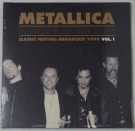 Metallica ‎– Rocking At The Ring - Classic Festival Broadcast 1999 Vol.1 (colored) thumbnail