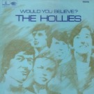 The Hollies ‎– Would You Believe? thumbnail