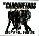 The Carburetors ‎– Rock´n´Roll Forever thumbnail