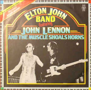 Elton John Band Featuring John Lennon ‎– I Saw Her Standing There