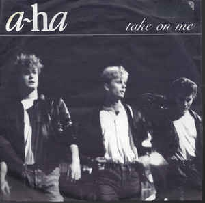 a-ha ‎– Take On Me