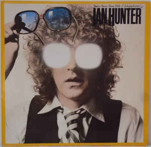 Ian Hunter ‎– You´re Never Alone With A Schizophrenic