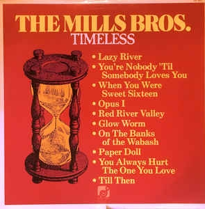 The Mills Brothers ‎– Timeless