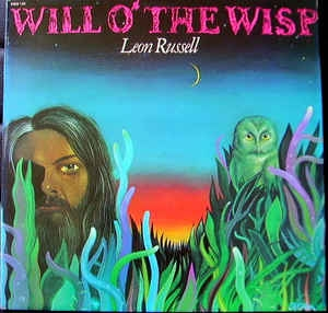 Leon Russell ‎– Will O´ The Wisp