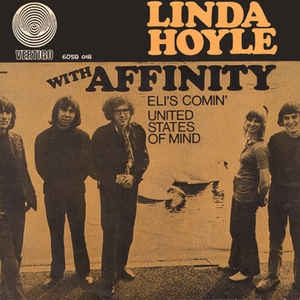 Linda Hoyle With Affinity ‎– Eli´s Comin´ / United States Of Mind
