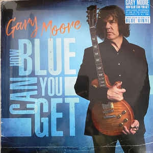 Gary Moore ‎– How Blue Can You Get (colored)