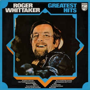 Roger Whittaker ‎– Greatest Hits