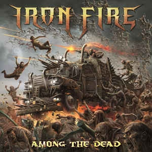 Iron Fire ‎– Among The Dead