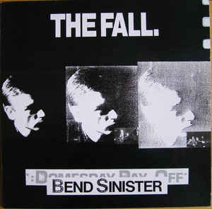 The Fall ‎– Bend Sinister