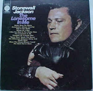 Stonewall Jackson ‎– The Lonesome In Me