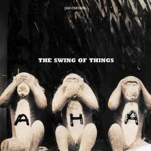 a-ha ‎– The Swing Of Things