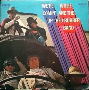 Willie And The Red Rubber Band ‎– We´re Comin´ Up