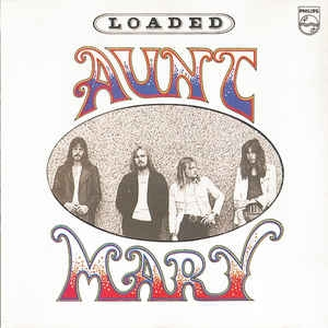 Aunt Mary ‎– Loaded