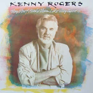 Kenny Rogers ‎– They Don´t Make Them Like They Used To