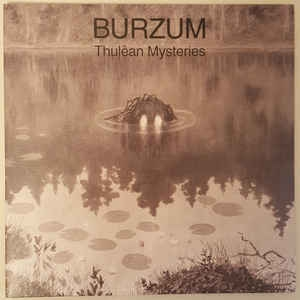 Burzum ‎– Thulêan Mysteries (ltd)