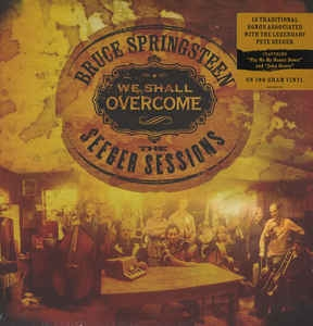 Bruce Springsteen ‎– We Shall Overcome - The Seeger Sessions