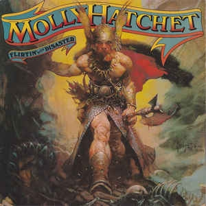Molly Hatchet ‎– Flirtin´ With Disaster