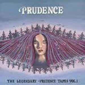 Prudence ‎– The Legendary Prudence Tapes Vol. 1 (cd)