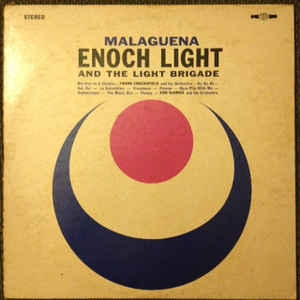 Enoch Light And The Light Brigade, Don DeVries And His Orchestra, Frank Chacksfield & His Orchestra ‎– Malaguena