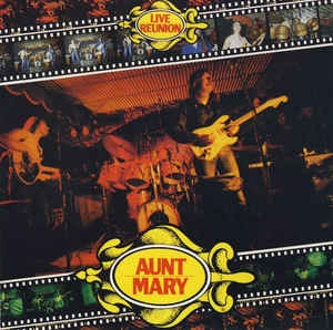 Aunt Mary ‎– Live Reunion