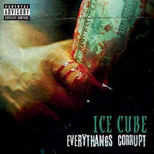 Ice Cube ‎– Everythangs Corrupt