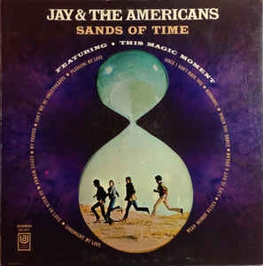 Jay And The Americans ‎– Sands Of Time