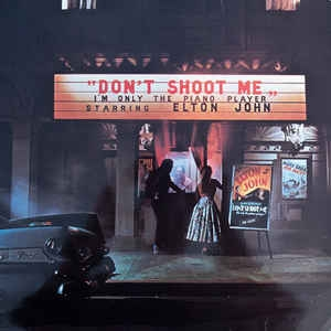 Elton John ‎– Don´t Shoot Me, I´m Only The Piano Player (booklet)