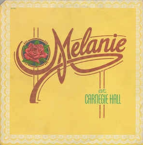 Melanie ‎– Melanie At Carnegie Hall