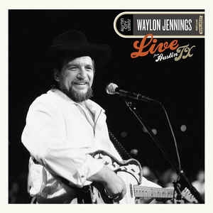 WAYLON JENNINGS - LIVE FROM AUSTIN TX 84