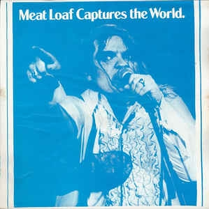 Meat Loaf ‎– Meat Loaf Captures The World (bootleg)