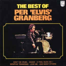 The Best Of Per ´Elvis´ Granberg (norway 1975) VG+/VG+ (close to ex-)